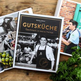 """Gutsküche Kochbuch """"Geschmack ist meine Heimat"""""""